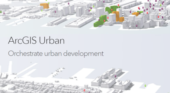 ArcGIS Urban to Help Cities Orchestrate Real Estate Development